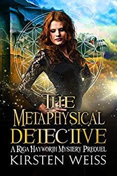 The Metaphysical Detective: A Riga Hayworth Mystery Book Cover
