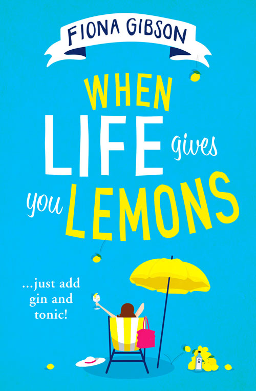 When Life Gives You Lemons Book Cover